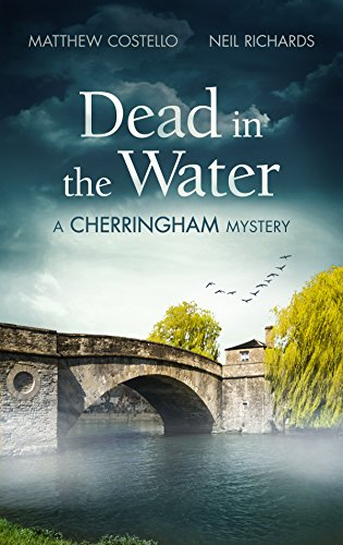 Dead in the water a cherringham mystery the cherringham novels dead in the water a cherringham mystery the cherringham novels book 1 by fandeluxe PDF
