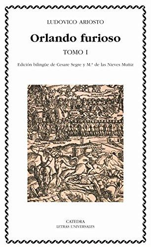 Orlando furioso, tomo I: 1 (Letras Universales) por Ludovico Ariosto