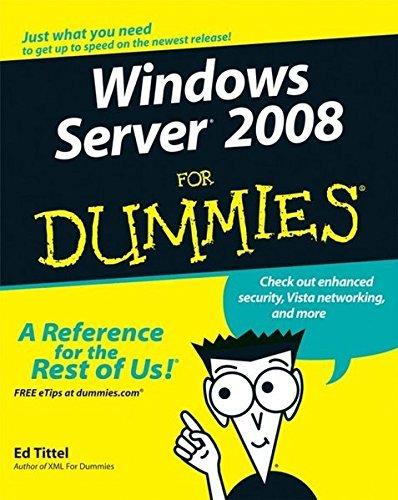 Windows Server 2008 For Dummies by Ed Tittel (2008-03-31) par Ed Tittel;Justin Korelc