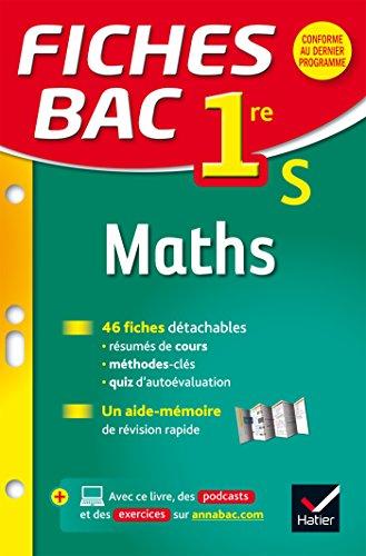 Fiches bac Maths 1re S: fiches de révision - Première S