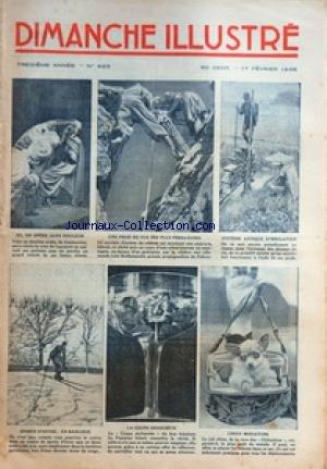 DIMANCHE ILLUSTRE [No 625] du 17/02/1935 - SYSTEME ANTIQUE D'IRRIGATION / AU JAPON - UN DENTISTE ARABE DE CONSTANTINE - LA STAR ALLEMANDE LENI REIFHENSTAHL - SPORTS D'HIVER EN BANLIEUE - BICOT PRESIDENT DE CLUB / EN MISSION SPECIALE PAR BRANNER