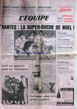 EQUIPE (L') [No 12012] du 22/12/1984 - MONTE-CARLO - RALLYE - NANTES - FOOT - BASKET - VOLLEY - CANNES - NEIGE - LES AUTRICHIENNES - ATHLETISME - CROSS - HAND - HOCKEY - TORVILLE - DEAN.
