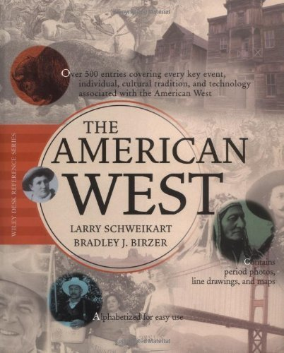 the-american-west-wiley-desk-reference-by-larry-schweikart-2002-09-27