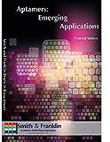 Aptamers: Emerging Applications (English Edition)