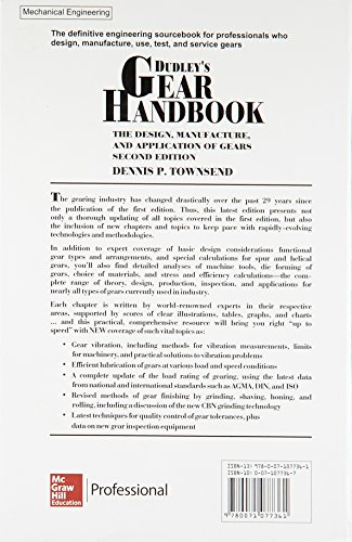 Dudley's Gear Handbook: The Design, Manufacture, and Application of Gears