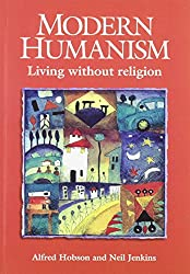 Modern Humanism: Living without Religion
