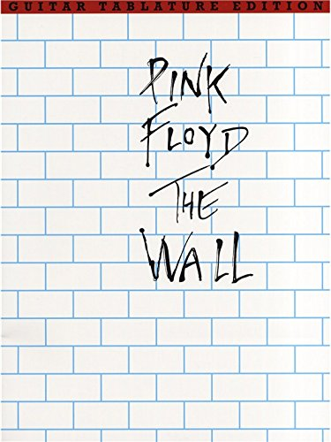 Pink Floyd: The Wall (Guitar Tablature Edition) par Divers