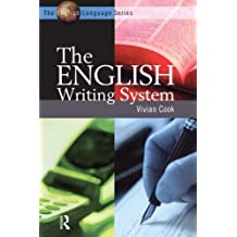 The English Writing System (The English Language Series) by Vivian J Cook (2004-02-01)