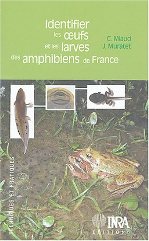 Identifier les ½ufs et les larves des amphibiens de France