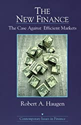 The New Finance: The Case Against Efficient Markets (Contemporary Issues in Finance)