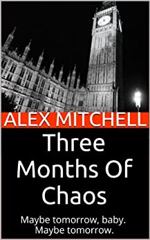 Three Months Of Chaos: Part One by [Stirling, Tabatha]