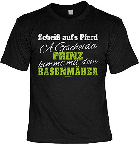 Witziges Sprüche T-Shirt Gärtner : Scheiß aufs Pferd a gscheida Prinz ... Rasenmäher -- Arbeitskleidung Gärtner / Garten Zubehör Gr: M