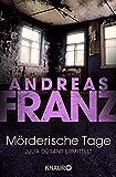 Andreas Franz: Mörderische Tage