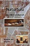 NaturSalz ein Stück Lebenskraft: Besuch in einer Salzgrotte