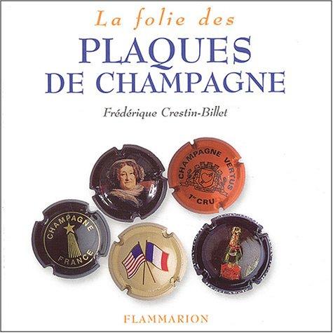 La folie des plaques de champagne