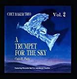 A Trumpet for the Sky, Vol. 2 (Live) [feat. Riccardo Del Fra & Michel Graillier]