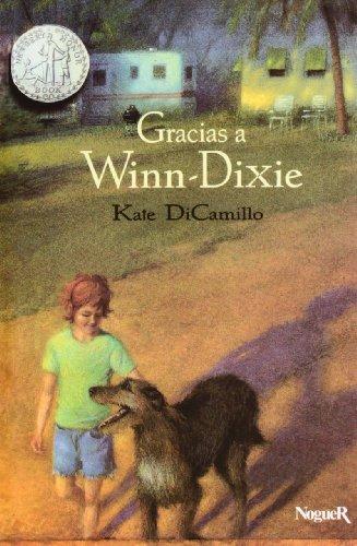 Gracias a winn dixie (rus.) (Noguer Historico) por Kate Dicamillo