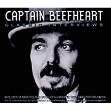 Captain Beefheart: Classic Interviews: The Classic Interviews (Interview Collection)