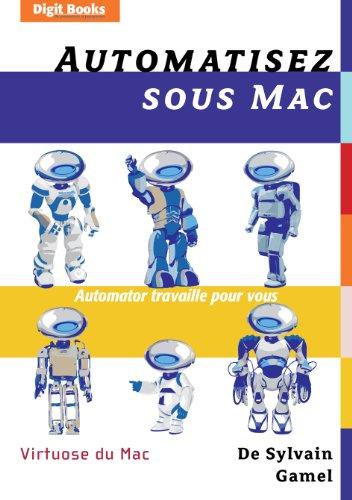 Automatisez sous Mac par Sylvain Gamel