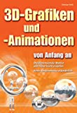 3D-Grafiken und -Animation von Anfang an