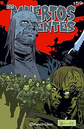Los muertos vivientes #159: La guerra de los susurradores (Los Muertos Vivientes Serie nº 1) por Robert Kirkman