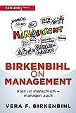 Birkenbihl on Management: Irren ist menschlich - managen auch