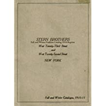 Stern Brothers Fall And Winter Fashion Catalog 1910 Reprint by Ross Bolton (2008-08-22)