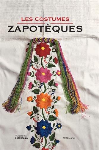 LES COSTUMES ZAPOTÈQUES + CD