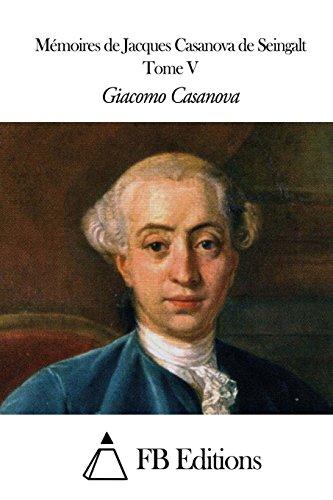Mmoires de J. Casanova de Seingalt - Tome V
