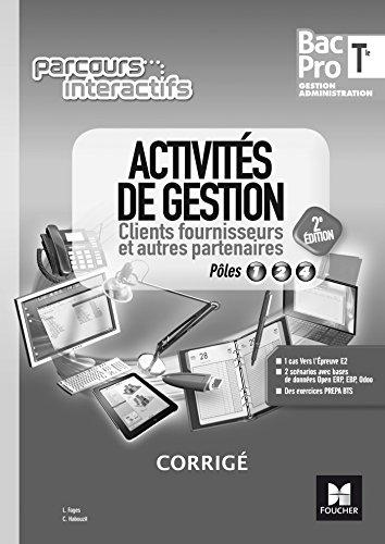 parcours-interactifs-activites-de-gestion-clients-fournisseurs-tle-bac-pro-ga-ed-2017-corrige