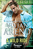 A Wild Ride (Thompson & Sons Book 4)