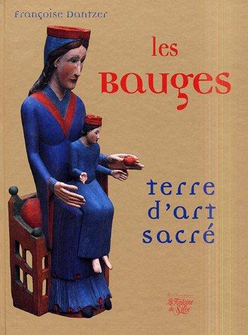 Les Bauges : Terre d'art sacré par Françoise Dantzer