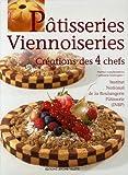 Pâtisseries Viennoiseries : Créations des 4 chefs