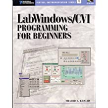 LabWindows/CVI Programming for Beginners (Studies in Child Protection)