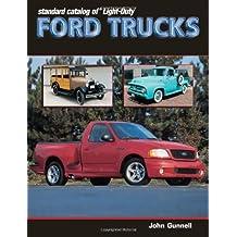 Standard Catalog of Light-Duty Ford Trucks 1905-2002