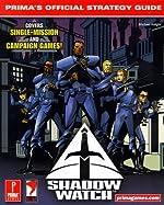 Shadow Watch - Prima's Official Strategy Guide de Prima Development