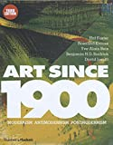 Art Since 1900 - Modernism Antimodernism Postmodernism