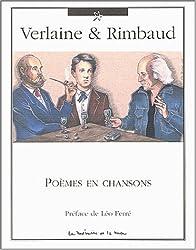 Verlaine & Rimbaud : Poèmes en Chansons