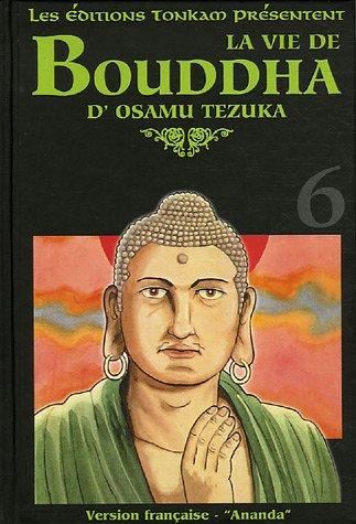 La Vie de Bouddha Edition deluxe Tome 6