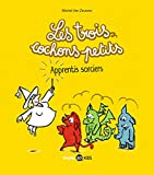 """Afficher """"Les trois cochons petits n° 5 Apprentis sorciers"""""""