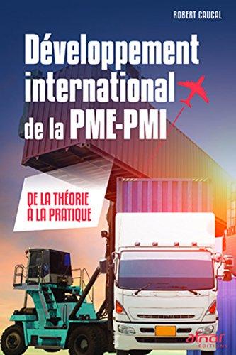 Développement international de la PME-PMI: De la théorie à la pratique