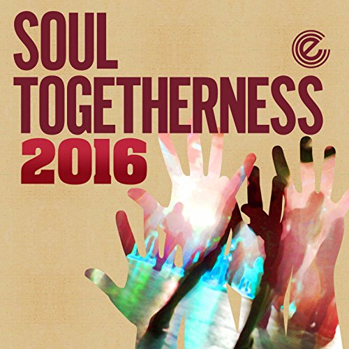 Soul Togetherness 2016 (Deluxe...