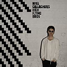 Chasing Yesterday by Noel Gallagher's High Flying Birds (2015-08-03)