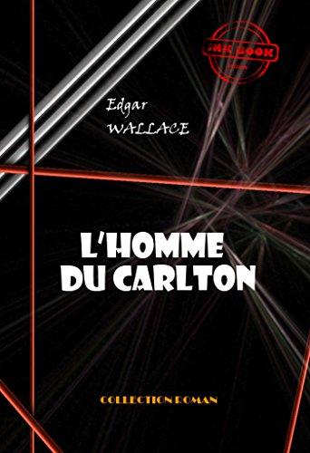 L'homme du Carlton: édition intégrale