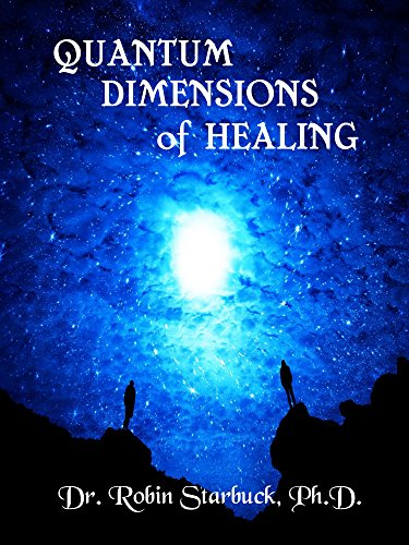 quantum-dimensions-of-healing-you-can-heal-yourself-now-english-edition