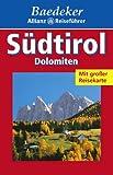 Baedeker Allianz Reiseführer Südtirol, Dolomiten - BAEDEKER/ALL.