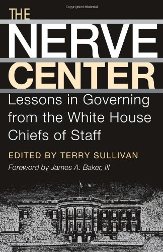 the-nerve-center-lessons-in-governing-from-the-white-house-chiefs-of-staff