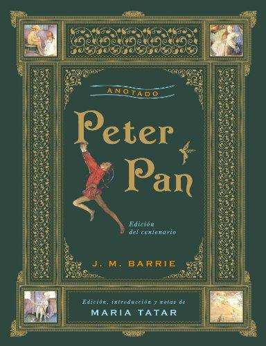 Peter Pan anotado (Grandes libros) por J.M. Barrie