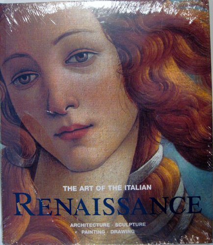 The Art of the Italian Renaissance : Architecture Sculpture Painting Drawing / Editor, Rolf Toman