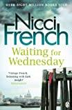 'Waiting for Wednesday: A Frieda Klein Novel (Frieda Klein Series Book 3) (Englis...' von Nicci French